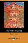 The Golden Threshold by Sarojini Naidu (Paperback / softback, 2007)