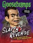 Slappy's Revenge von Edited By R. L. Stine und Jason Heller (2016, Taschenbuch)