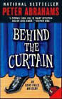 Behind the Curtain by Peter Abrahams (Paperback, 2007)