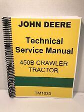 450 B John Deere Crawler Tractor Technical Service Repair Manual 450B JD TM1033