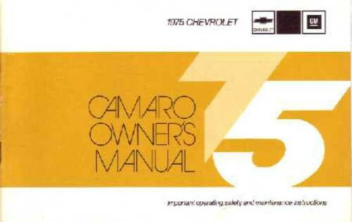 1975 Chevrolet Camaro Owners Manual User Guide Reference Operator Book Fuses OEM