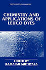 Chemistry and Applications of Leuco Dyes by Springer Science+Business Media (Hardback, 1997)