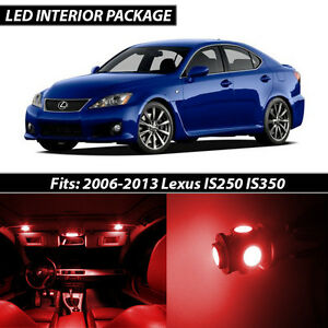 Image Is Loading 2006 2013 Lexus IS250 IS350 Red Interior LED