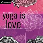 Tom Colletti - Yoga Is Love (Music For Yoga And Connection, 2014)