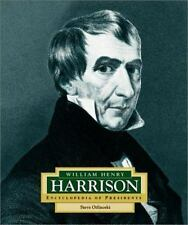 Encyclopedia of Presidents: William Henry Harrison by Steve Otfinoski and Steven Otfinoski (2003, Hardcover)