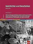 Geschichte und Geschehen - Themenhefte für die Oberstufe in Niedersachsen. Theme von Helge Schröder, Felix Hinz, Michael Sauer und Michael Epkenhans (2014, Taschenbuch)