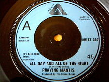 """PRAYING MANTIS - ALL DAY AND ALL OF THE NIGHT  7"""" VINYL"""
