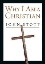 Why I Am a Christian by Stott, John, Good Book