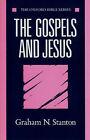 The Gospels and Jesus by Graham N. Stanton (Paperback, 1989)