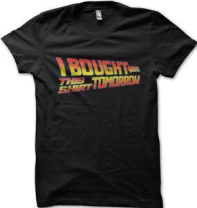 I-bought-this-tshirt-tomorrow-back-to-the-future-t-shirt-OZ9918