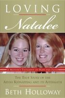 Loving Natalee, Holloway, Beth, Good Book
