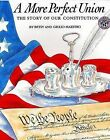 A More Perfect Union: The Story of Our Constitution by Giulio Maestro, Betsy Maestro (Paperback / softback)