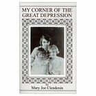 My Corner of The Great Depression 9780759630147 by Mary Joe Clendenin Paperback