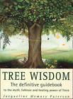 Tree Wisdom by Jacqueline Memory Paterson (Paperback, 1996)