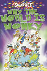 Smarties Why the World is Wonky by Richard Robinson (Paperback, 2002)
