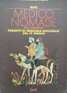 Razi, Medico nomade del deserto. Precetti di medicina ecologica del IX secolo