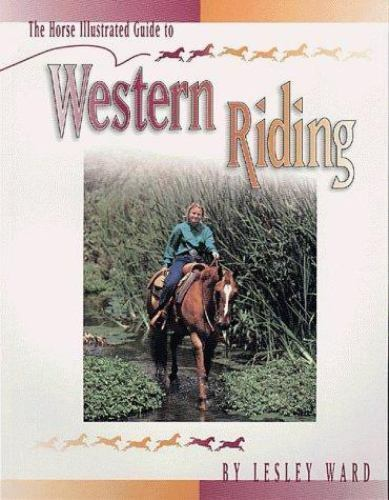The Horse Illustrated Guides The Horse Illustrated Guide To Western