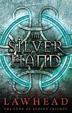 The Song of Albion: The Silver Hand 2 by Stephen R. Lawhead and Thomas Nelson Publishing Staff (2010, Hardcover)