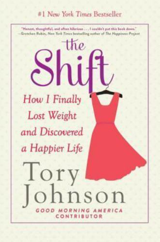 The Shift: How I Learned to Walk More, Lose Weight, and Fall in Love with My Lif 2