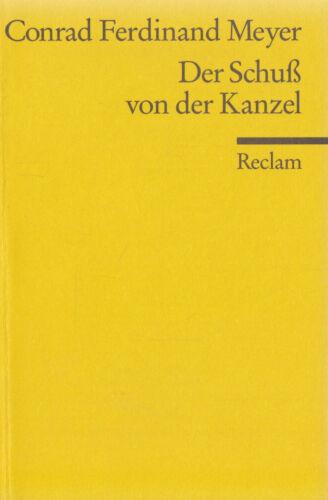 1 von 1 - Reclam- 06944 MEYER : DER SCHUSS VON DER KANZEL  a