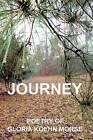 Journey: Poetry of Gloria Koehn Morse by Gloria Koehn Morse (Paperback / softback, 2015)