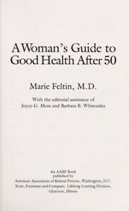 A-Woman-039-s-Guide-to-Good-Health-After-50-by-Feltin-Marie