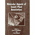Molecular Aspects of Insect-Plant Associations by S. Ahmed, Lena B. Brattsten (Paperback, 2011)