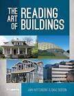 The Art of Reading Buildings by John Mittendorf, David W. Dodson (Hardback, 2015)