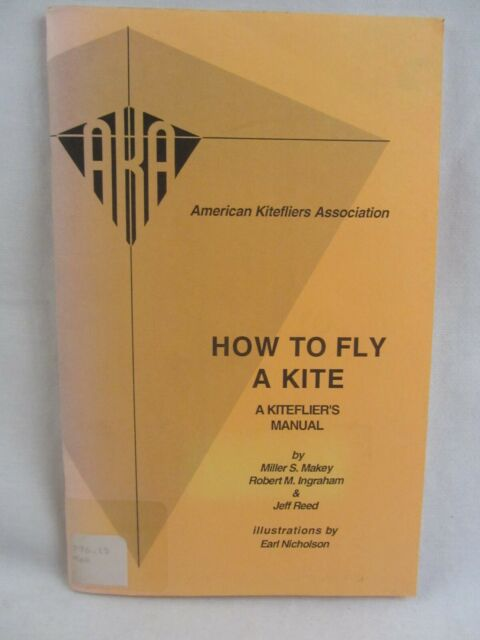 Book HOW TO FLY A KITE manual w/Illustrations 1st Edition, Kitefliers ex-Library