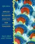 Applied Behavior Analysis for Teachers by Paul Alberto and Anne C. Troutman (1998, Paperback)