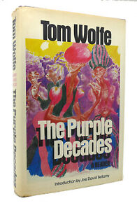 Tom Wolfe THE PURPLE DECADES  1st Edition 1st Printing