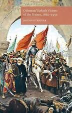 Ottoman/Turkish Visions of the Nation, 1860-1950, Very Good, Gürpinar, Dr. Dogan