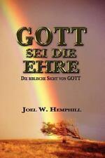 To God Be the Glory by Joel W. Hemphill (2008, Paperback)