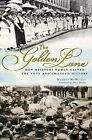 The Golden Lane: How Missouri Women Gained the Vote and Changed History by Margot Ford McMillen (Paperback / softback, 2011)