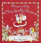 Princess and Fairy: A Very Sparkly Christmas by Anna Pignataro (Hardback, 2008)
