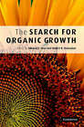 The Search for Organic Growth by Cambridge University Press (Hardback, 2006)