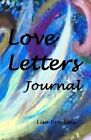 Love Letters Journal by Lisa Breeling (Paperback / softback, 2012)