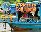 A Place to Call Home by Ellen Lawrence (Hardback, 2015)