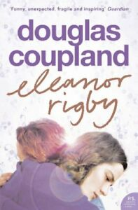 GoodEleanor Rigby PaperbackDouglas Coupland0007162529 - Ammanford, United Kingdom - GoodEleanor Rigby PaperbackDouglas Coupland0007162529 - Ammanford, United Kingdom