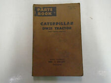 Caterpillar DW21 Tractor Electric Starting Parts Book 85E1 to 85E1071 CAT USED