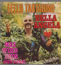 "7"" Single Lello Tartarino Bella Angela / Was wird sein 70`s Mabel Records"