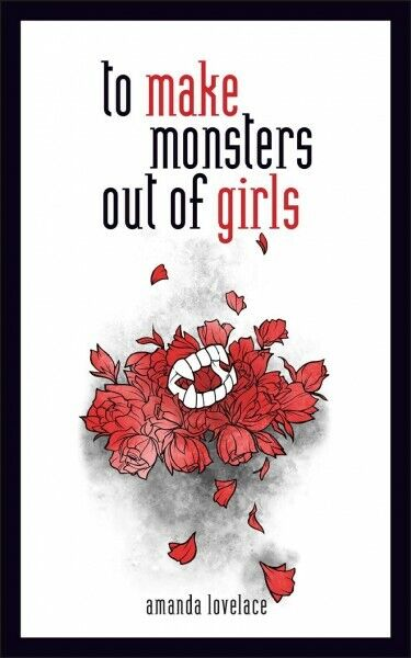To Make Monsters Out of Girls, Hardcover by Lovelace, Amanda, Brand New, Free...
