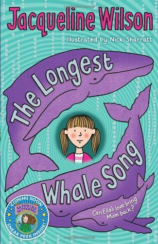 1 of 1 - The Longest Whale Song By Jacqueline Wilson, Nick Sharratt. 9780440869139