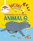Wow, I Didn't Know That! Animals by Marc Aspinall, Kingfisher Books, John Woodward, Emma Dods (Paperback / softback, 2013)