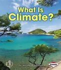 What Is Climate? by Jennifer Boothroyd (Paperback / softback, 2014)