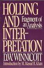 Holding & Interpretation by Winnicott (Paperback, 1994)