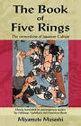 The Book of Five Rings: The Cornerstone of Japanese Culture by Miyamoto Musashi (Paperback, 2003)