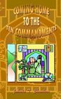 Coming Home to The Ten Commandments by Johnola Thirza Chambers 9780759696440