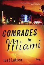 Comrades in Miami: A Novel (Havana World)-ExLibrary