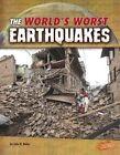 The World's Worst Earthquakes by John R Baker (Hardback, 2016)